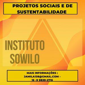 Instituto Sowilo apoia Projetos e Causas Sociais e de Sustentabilidade.